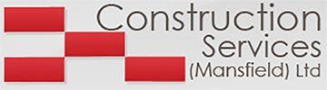 Construction Services (Mansfield) Ltd Testimonial